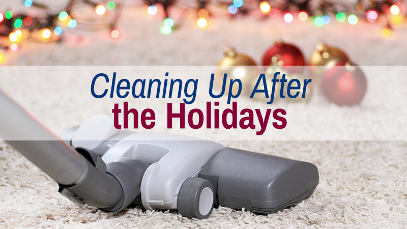Cleaning Up After the Holidays